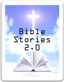 Bible Stories 2.0 Sermon Series